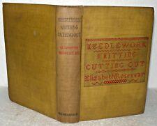Textbook ..Needlework, Knitting Cutting Out.  E. Rosevear, HB, 1907, Macmillan
