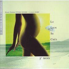 LE LIEN SE CRÉE 5e MOIS - L'AMOUR À L'ORIGINE - ACCOMPAGNEMENT GROSSESSE - CD