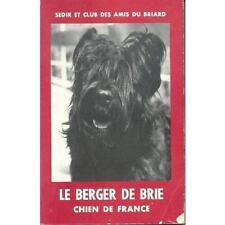 Livre Le Beger de Brie chien de France