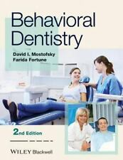 Behavioral Dentistry by David I. Mostofsky and Farida Fortune 2nd Edition Paper