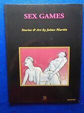 ~~ SEX GAMES ~ STORIES & ART BY JAIME MARTIN ~ PRIAPRISM PRESS ~ 2000 LAST GASP