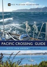 THE PACIFIC CROSSING GUIDE - VAN HAGEN, KITTY - NEW HARDCOVER BOOK