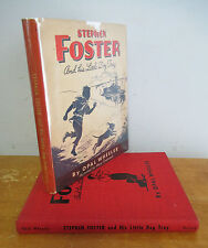STEPHEN FOSTER & His Little Dog Tray by Opal Wheeler, 1943 in DJ, Illustrated