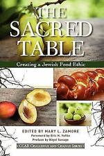 The Sacred Table: Creating a Jewish Food Ethic Ccar Challenge and Change
