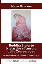 Buddha È Morto by Manu Bazzano (2009, Paperback)