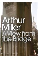 A View from the Bridge (Penguin Modern Classics) by Arthur Miller, NEW Book, FRE