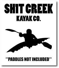 Sh1t Creek-Canoa / Canoa / Kayak / Agua / Novedad pegatina - 18cm X 13cm