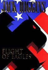 FLIGHT OF EAGLES Jack Higgins 1st Edition 1998 Espionage Hardcover & Dust Jacket