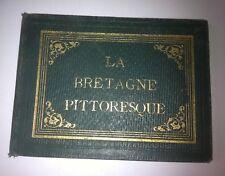 LA BRETAGNE PITTORESQUE ALBUM DE 30 LITHOGRAPHIES VERS 1840 PERCALINE EPOQUE