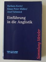 Einführung in die Anglistik von Barbara Korte, Klaus Peter Müller und Josef Schm