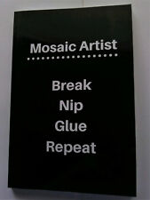 Mosaic Artist - Break Nip Glue Repeat Journal 6 x 9 with Graph and Line Paper