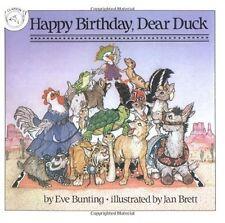 Happy Birthday, Dear Duck by Eve Bunting, Jan Brett