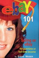 Ebay 101 : Selling on Ebay for Part-time or Full-time Income, Beginner to Pow...