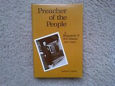 PREACHER OF THE PEOPLE - SANFORD G. SHETLER - FIRST EDITION FIRST PRINTING 1982