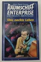 Buch Raumschiff Enterprise Ums nackte Leben  Loewe Alan Dean Foster 1995