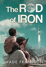 The Rod of Iron by Fransson, Wade  New 9781732451117 Fast Free Shipping,,