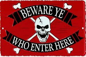 Beware Ye Who Enter Here embossed metal sign  305mm x 205mm (sf) REDUCED