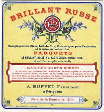 """""""BRILLANT RUSSE A. BUFFET Périgueux"""" Etiquette-chromo originale fin 1800"""