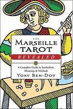 Marseille Tarot Revealed: The Complete Guide to symbolisme, significations, et rencontré