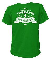 T-Shirt - Ich brauche keine therapie ich muss einfach nur nach Berlin