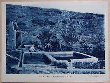 colonies française protectorat - ALGERIE puits d'arrosage au M'zab