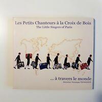 LES PETITS CHANTEURS A LA CROIX DE BOIS ... DANS LE MONDE ♦ CD ALBUM DIGIPACK ♦