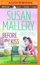 Fool's Gold: Before We Kiss 14 by Susan Mallery (2014, MP3 CD, Unabridged)