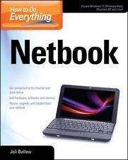 How to Do Everything Netbook by Joli Ballew (2009, Paperback)