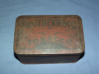VINTAGE BROTHERHOOD CHEWING SMOKING TOBACCO TIN