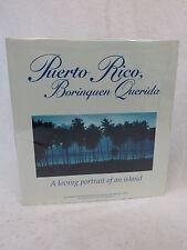 Roger LaBrucherie PUERTO RICO, BORINQUEN QUERIDA Imagenes Press  HC/DJ