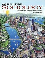 Sociology: A Down-to-earth Approach by James M. Henslin (2007, Hardcover,...