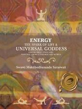 Energy: The Spark of Life & Universal Goddess, a Book about Yoga and Personal Gr