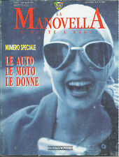 LaManovella  .Italian Classic Cars And Bikes 1994 July/Aug Vol.34 No.6