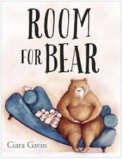 Room for Bear by Ciara Gavin (2015, Picture Book)