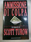 Ammissione di colpa, Turow Scott, Mondadori, 1993, 1a edizione italiana.