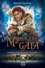 LES MESSAGERS DE GAIA -  TOME 6 : LE TESTAMENT DES ROIS - FREDRICK D ANTERNY