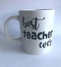 BEST TEACHER EVER Vinyl Decal Sticker - Great for Mugs, Cups, Glasses, Bottles