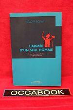 L'armée d'un seul homme - Moacyr Scliar - Livre grand format - Occasion