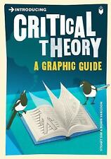Introducing Ser.: Critical Theory : A Graphic Guide by Sharron Shatil, Dan...