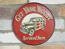 "RETRO VINTAGE STYLE ROUND METAL SIGN ""GET YOUR WOODY SERVICED HERE"" SIGN"