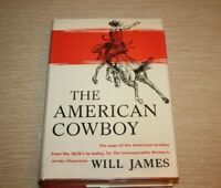 The American Cowboy By Will James FIRST EDITION 1942 Hardcover Dust Jacket