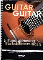 Gitarre Noten : GUITAR GUITAR - 100 schönsten Melodien Klassik bis Pop