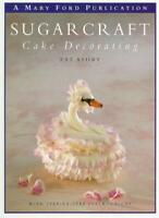 Sugarcraft and Cake Decorating By PAT ASHBY