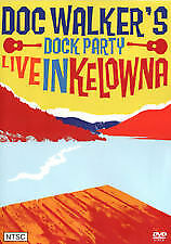 DVD DOC WALKER'S DOCK PARTY LIVE IN KELOWNA LIKE NEW CONDITION FREE FAST POSTAGE