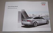 Betriebsanleitung Audi A5 Sportback 4 + 6 Zylinder + quattro + Diesel + Benzin!