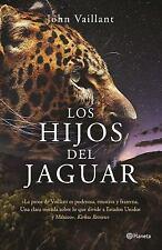 Los Hijos Del Jaguar by John Vaillant (2016, Paperback)