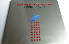 "FLORENT PAGNY - CD SINGLE PROMO ""CHATELET LES HALLES"" - NEUF SOUS BLISTER"