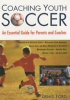Coaching Youth Soccer An Essential Guide for Parents and Coaches, Brand New