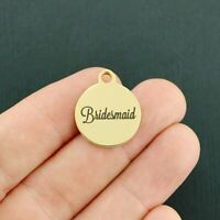 Bridesmaid Stainless Steel Charm - Hypoallergenic Gold Plated - BFS3369GOLD