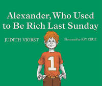 Alexander, Who Used To Be Rich Last Sunday (Turtleback School & Library Binding